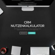 CRM Nutzenkalkulator mit CRM ROI